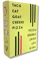 Taco Cat Goat Cheese Pizza-card & dice games-The Games Shop